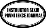 Zvětšit fotografii - Instruktor sexu. První lekce zdarma.