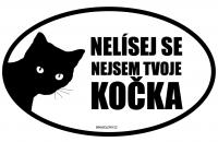 Nelísej se nejsem tvoje kočka